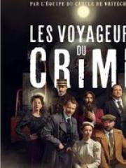 Consulter les détail du spectacle : Les Voyageurs du Crime - ETOILE 2018