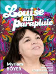 Consulter les détail du spectacle : LOUISE AU PARAPLUIE - CENTRE CULTUREL LE FIGUIER B139312