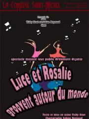 Consulter les détail du spectacle : LUCE ET ROSALIE GROOVENT - COMEDIE SAINT-MICHEL -