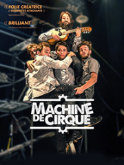 Theatre spectacle : MACHINE DE CIRQUE - THEATRE MUNICIPAL LE COLISEE -