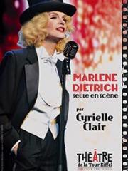 Consulter les détail du spectacle : MARLENE DIETRICH - THEATRE DE LA TOUR EIFFEL - PAR145339