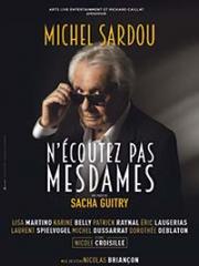 N'ECOUTEZ PAS MESDAMES - PALAIS DES CONGRES - LE M