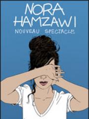Theatre spectacle : NORA HAMZAWI - CHAUDEAU