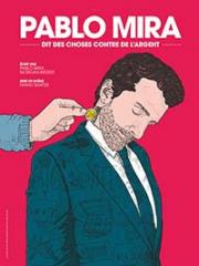 Theatre spectacle : PABLO MIRA - CITE DE NANTES