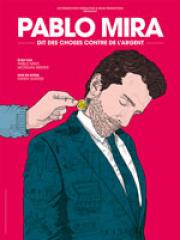 Theatre spectacle : PABLO MIRA - LE SPLENDID