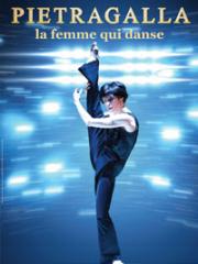 Consulter les détail du spectacle : PIETRAGALLA : LA FEMME QUI DANSE - LE PIN GALANT142384