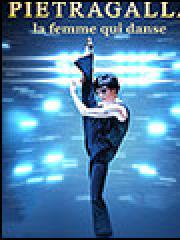 Consulter les détail du spectacle : PIETRAGALLA : LA FEMME QUI DANSE - LE PIN GALANT139450