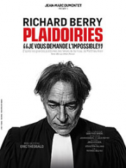 Theatre spectacle : PLAIDOIRIES - CHAUDEAU - LUDRES