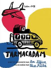 Consulter les détail du spectacle : TARMACADAM - ESSAION DE PARIS145455