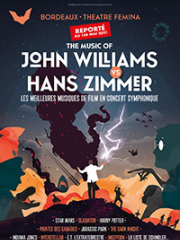 Theatre spectacle : THE MUSIC OF J.WILLIAMS VS H.ZIMMER - THEATRE FEMI