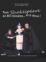 Consulter les détail du spectacle : TOUT SHAKESPEARE EN 80MIN... - THEATRE SAINTE THER