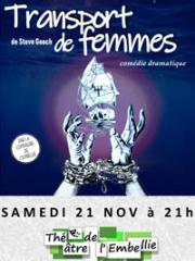 Consulter les détail du spectacle : TRANSPORT DE FEMMES - THEATRE DE L'EMBELLIE - MONT145294