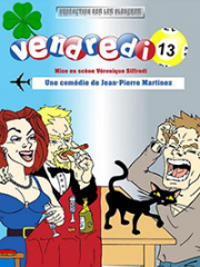 Theatre spectacle : VENDREDI 13 - LA COMEDIE DES K'TALENTS