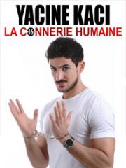 Theatre spectacle : YACINE KACI - LA BOITE A RIRE - LILLE