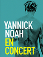 Theatre spectacle : YANNICK NOAH - CENTRE EVENEMENTIEL COURBEVOIE