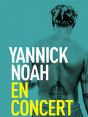 Theatre spectacle : YANNICK NOAH - CIRQUE ROYAL-KONINKLIJK CIRCUS