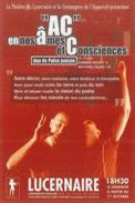 Theatre spectacle : Ac ! en nos �mes et consciences