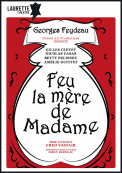 Theatre spectacle : Feu la mère de madame