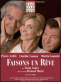 Theatre spectacle : FAISONS UN REVE