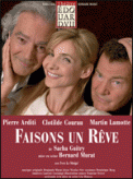 Theatre spectacle : FAISONS UN REVE