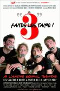 Theatre spectacle : Les 3 faites les taire !