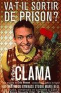 Theatre spectacle : Sylvain clama dans va t-il sortir de prison ?