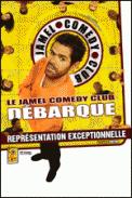 Theatre spectacle : LE JAMEL COMEDY CLUB ENVAHIT