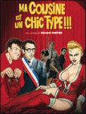 Theatre spectacle : MA COUSINE EST UN CHIC TYPE