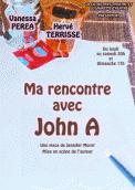 Theatre spectacle : Ma rencontre avec john a