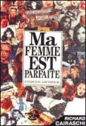 Theatre spectacle : MA FEMME EST PARFAITE