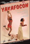 Theatre spectacle : YAKAFOCON
