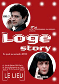 Theatre spectacle : Loge story