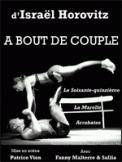 Theatre spectacle : A BOUT DE COUPLE