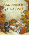 Theatre spectacle : AAA, BOUCLE DÂ'OR ET LES TROIS OURS