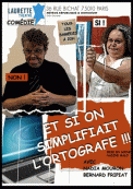 Theatre spectacle : Et si on simplifiait l\\\'ortografe
