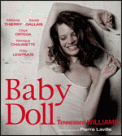 Theatre spectacle : BABY DOLL de Tennessee Williams