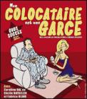 Theatre spectacle : MA COLLOCATAIRE EST UNE GARCE