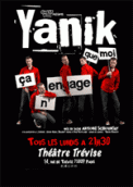 Theatre spectacle : YANIK ! CA N\'ENGAGE QUE MOI........