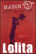 Theatre spectacle : SAISON LOLITA 2009-2010