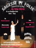 Theatre spectacle : SAGESSE ET FOLIE