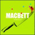 Theatre spectacle : MACBETT