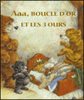 Theatre spectacle : AAA, BOUCLE D?OR ET LES TROIS OURS