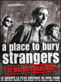 Theatre spectacle : A PLACE TO BURY STRANGERS