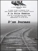 Theatre spectacle : D\'UN BUREAU