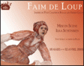 Theatre spectacle : FAIM DE LOUP