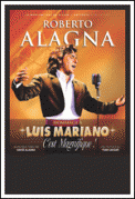 Theatre spectacle : R. ALAGNA HOMMAGE A LUIS MARIANO LES ARENES LYRIQUE