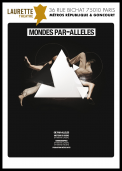 Theatre spectacle : Mondes par-alleles