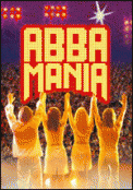 Theatre spectacle : ABBA MANIA   MAMMA MIA TOUR