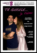 Theatre spectacle : Ta gueule... je t\\\'aime