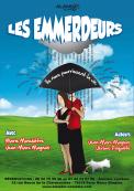 Theatre spectacle : Les emmerdeurs